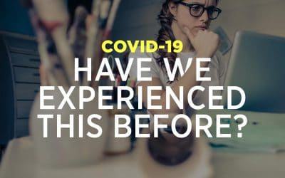 COVID-19: Have we experienced this before?
