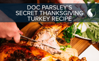 Doc Parsley's Secret Perfect Thanksgiving Turkey Recipe